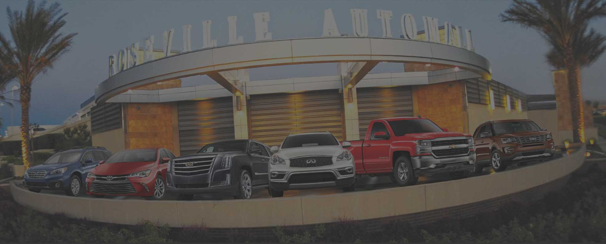 Roseville Automall about us background